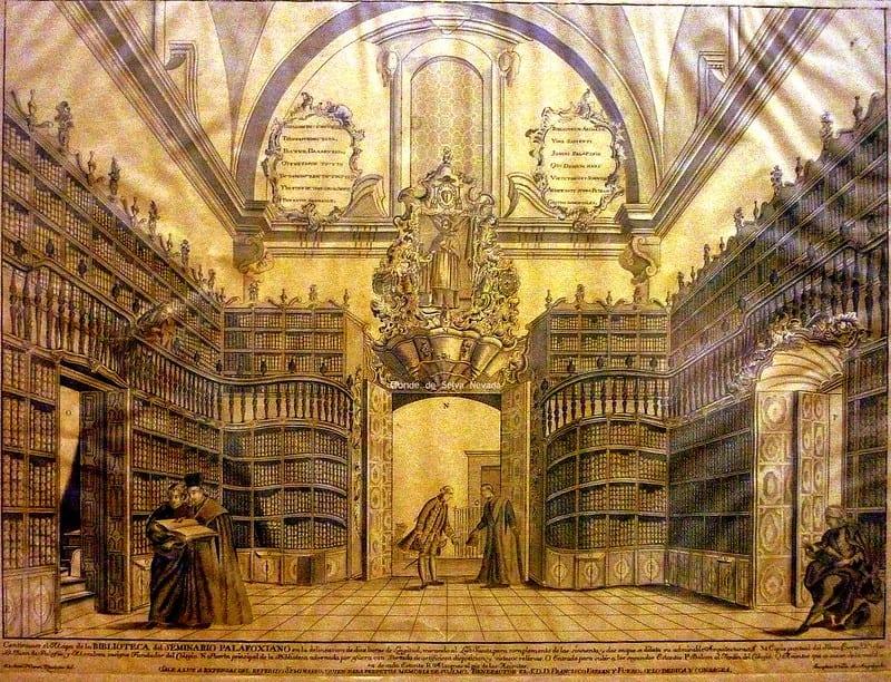 Biblioteca Palafoxiana Impresión sobre papel de un grabado en cobre, siglo XVIII. Colección del Centro de Estudios de Historia de México, Grupo CARSO.